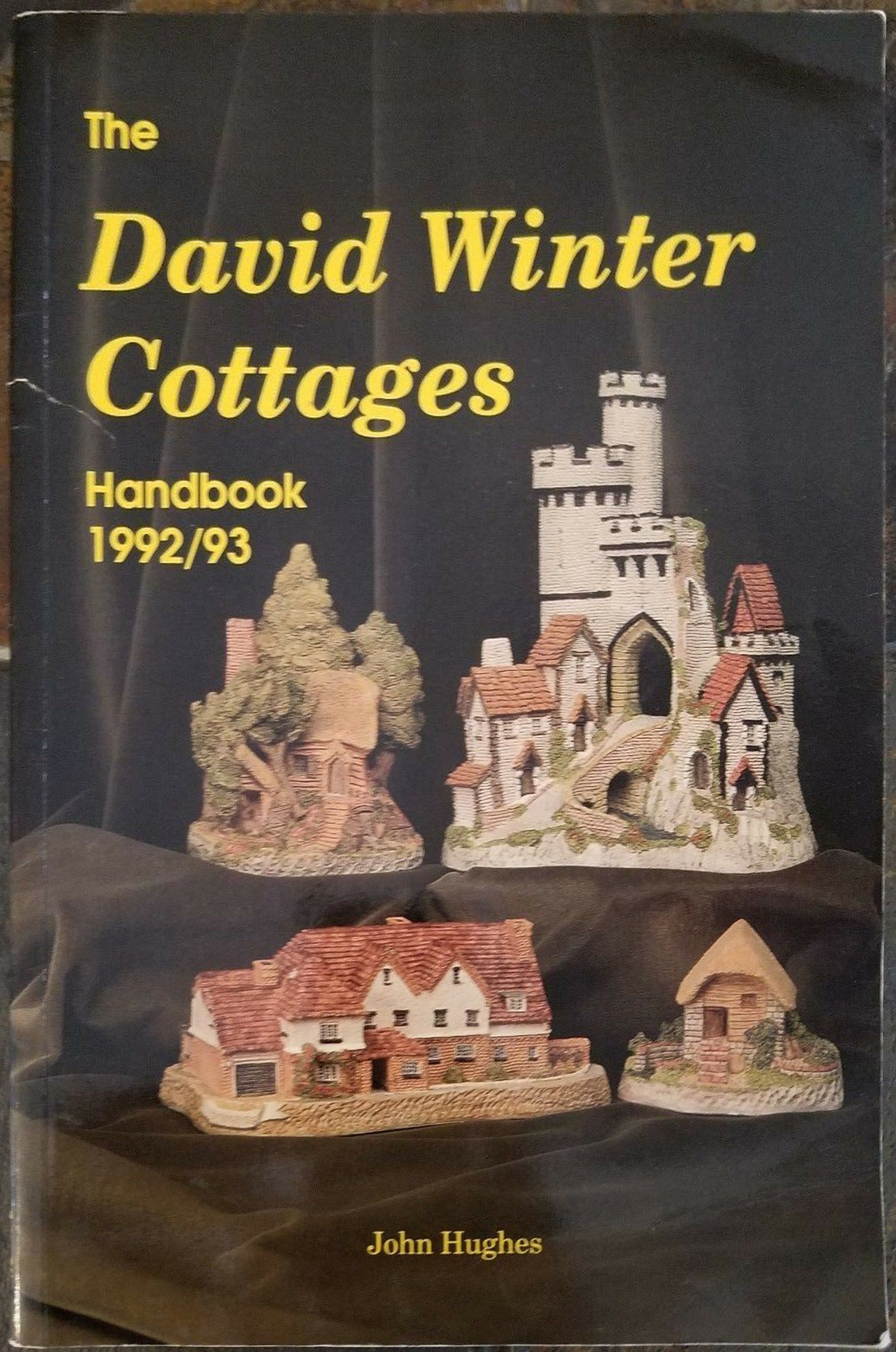 The David Winter Cottages Handbook by John Hughes